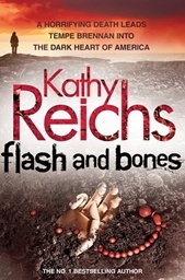 Flash and Bones by Kathy Reichs is one of the many Tempe Brennan books that inspired the hit series BONES.