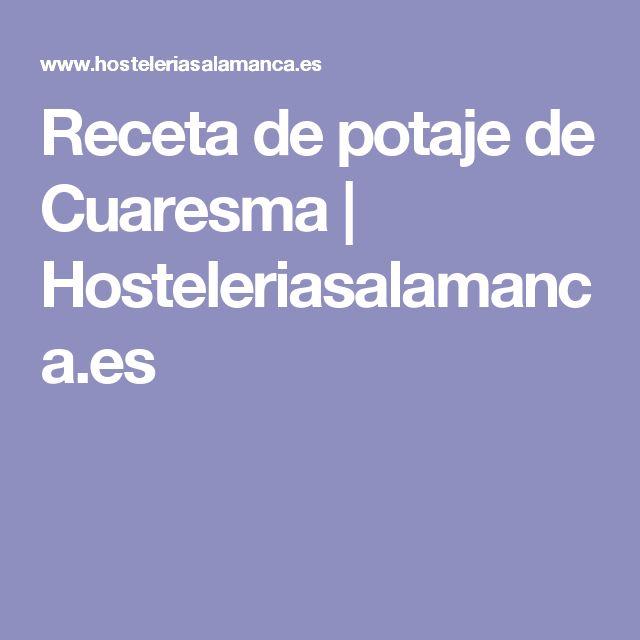 Receta de potaje de Cuaresma | Hosteleriasalamanca.es