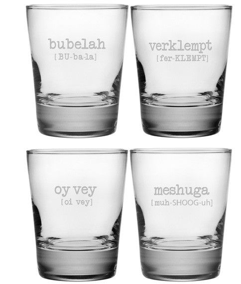 This lighthearted set of double old fashioned glasses features a different Jewish word and its pronunciation on each glass.  The assorted set includes Bubelah, Oy vey, Meshuga, and Verklempt.  Each glass has the pronunciation of the Jewish word.