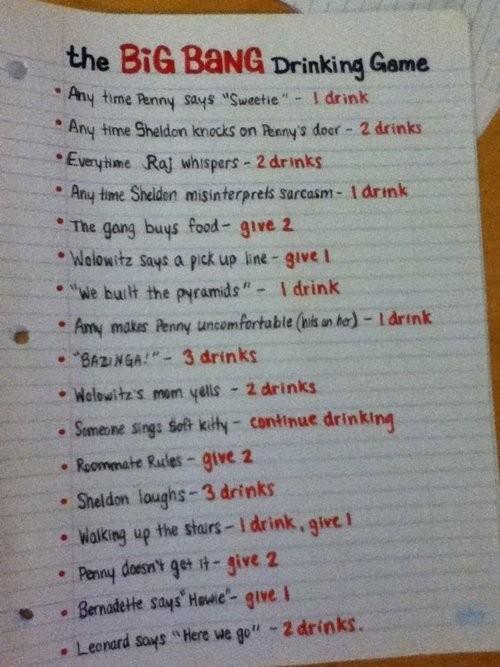 LOVE big bang.: Drinking Games, Bangs Drinks, Drinks Games, Bangtheori, Big Bangs Theory, Theory Drinks, Funny, Plays, Beckham