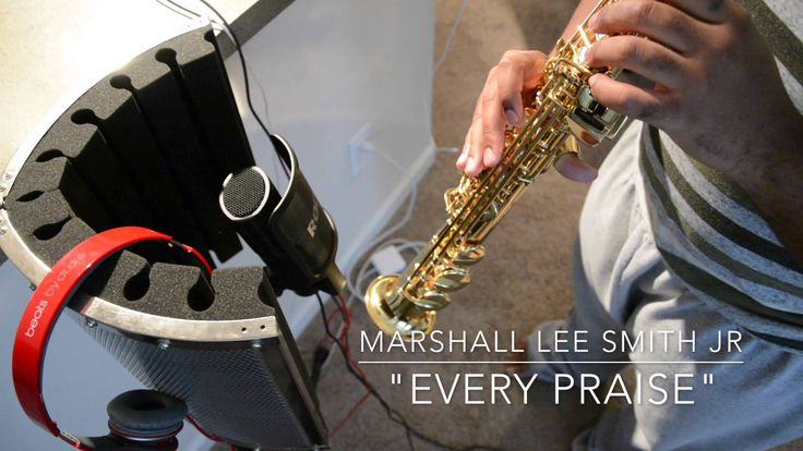 Every Praise - Soprano Saxophone Cover - Marshall Lee Smith Jr. HAPPY NEW YEAR!!! Here is a new cover song to get you start off on the right track for New Years!! :) I hope you all enjoy. Don't forget to like and subscribe :) === FACEBOOK: http://ift.tt/2BLW1Cu SNAPCHAT: III3UUU TWITTER: I3ULIFE INSTAGRAM: III3UUU ORIGINAL SONG: EVERY PRAISE BY WILLIAM MCDOWELL LEAD: MARSHALL (ME) MIC: RODE NT-USB ACOSTIC SHIELD 22: CAD AUDIO LLC HEADPHONES: BEATS BY DRE MUSIC EDITOR: GARAGEBAND VIDEO…