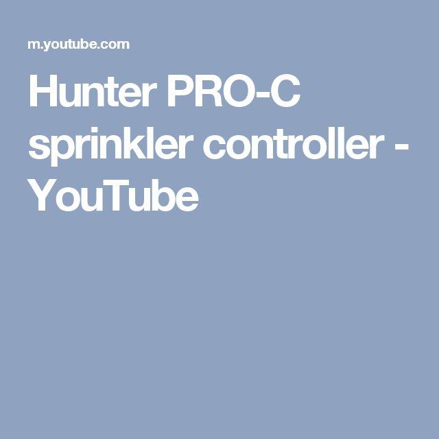 Hunter PRO-C sprinkler controller - YouTube