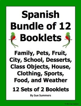 Spanish Vocabulary Emergent Readers Bundle - 12 Booklets / Flashcard Sets by Sue Summers - Includes Spanish family, pets, fruit, city, school, desserts, class objects, house, clothing, sports, food, and weather.
