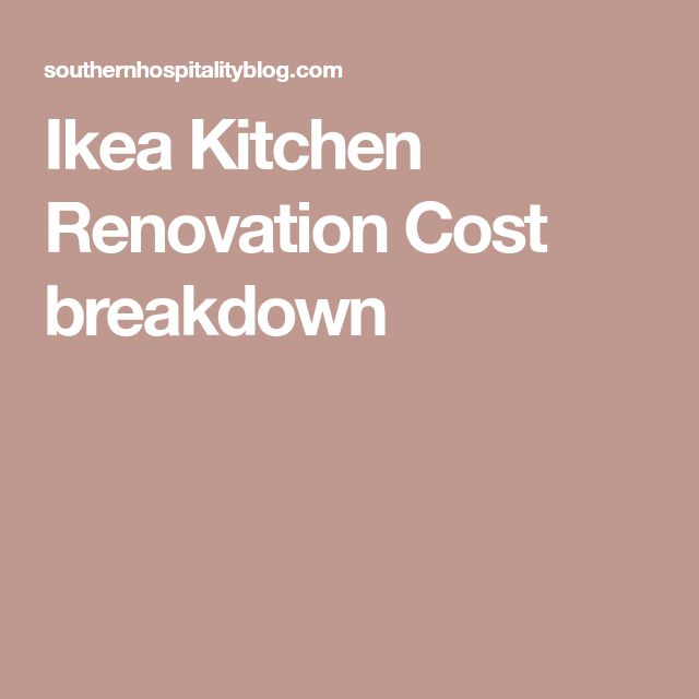 Ikea Kitchen Cost: Ikea Kitchen Renovation Cost Breakdown