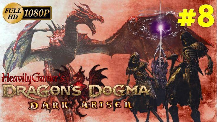 Dragon's Dogma: Dark Arisen (PC) Gameplay Walkthrough Part 8: A Rude Awa...