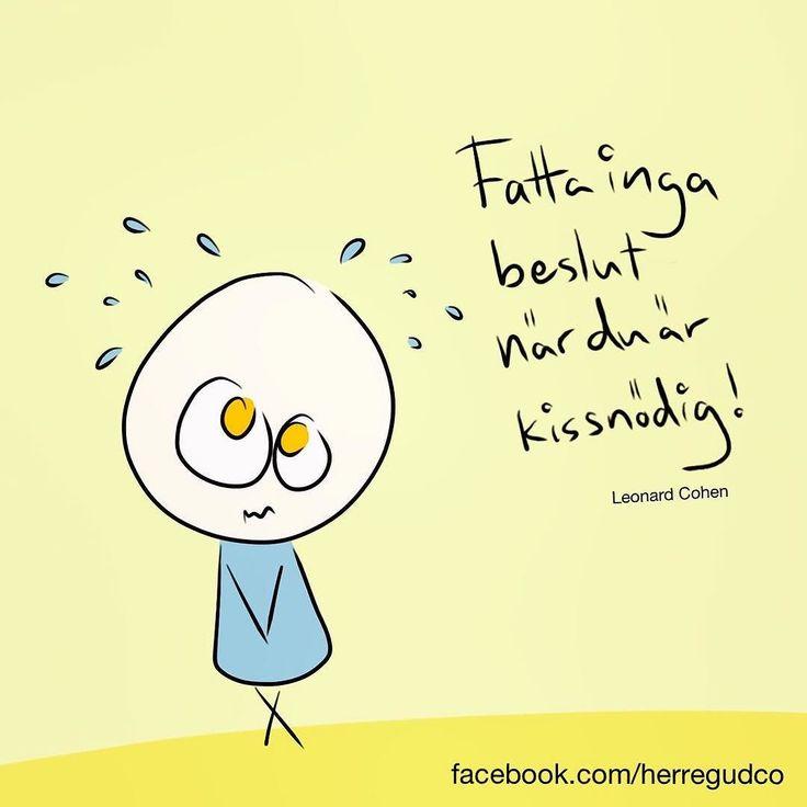 #fattaingabeslutnärduärkissnödig #fattabeslut #kissnödig #beslutsfattare #herregudco #sketchbook #linköping #illustration #artwork #leonardcohen #cohen by herregudco