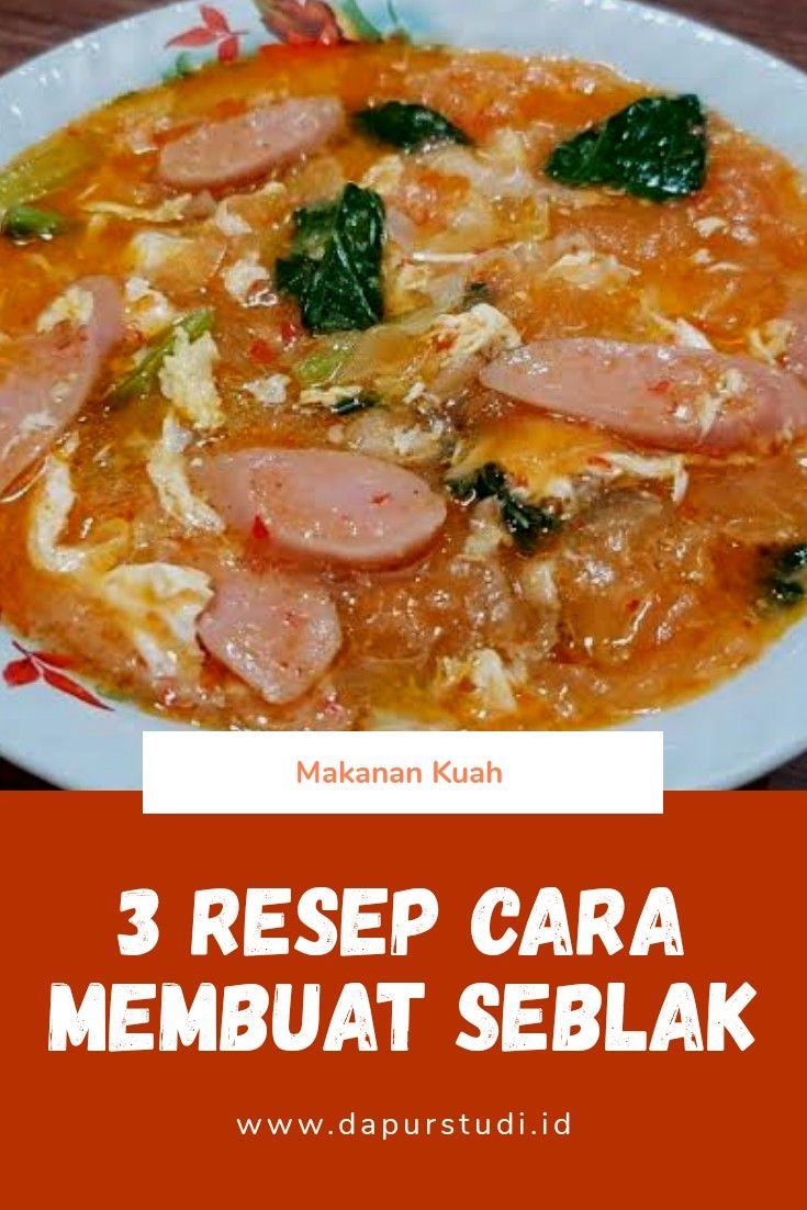 3 Resep Cara Membuat Seblak Khas Bandung Resep Makanan Resep Masakan