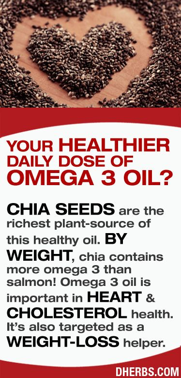 CHIA SEEDS are the richest plant-source of Omega 3 Oil. It contains more by weight that salmon! Great Weight-loss helper. #dherbs #healthtips