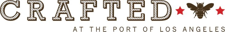 Crafted at the Port of LA - a Permanent Indoor Craft Marketplace at the Los Angeles Waterfront