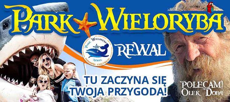 Aleksander Doba Poleca Park Wieloryba w Rewalu