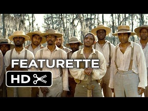 12 Years A Slave Movie Featurette - The Cast (2013) - Steve McQueen Movie HD - YouTube