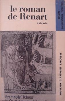 Le roman de Renart - Nouveaux classiques Larousse