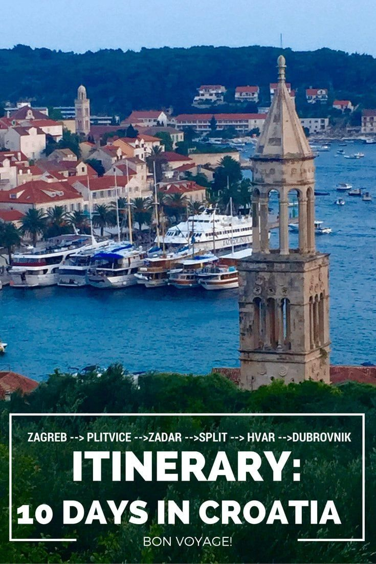 Croatia An Ideal 10 Day Itinerary World On A Whim Croatia Travel Croatia Itinerary Croatia Vacation