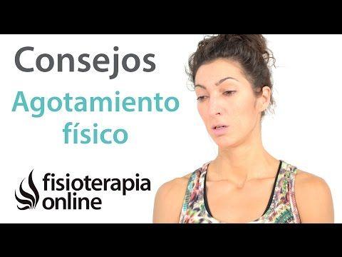10 Consejos para el cansancio, la astenia o agotamiento físico. - YouTube