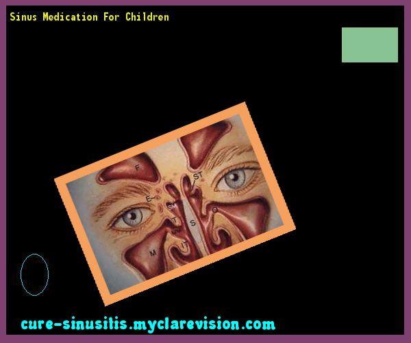 Sinus Medication For Children 105741 - Cure Sinusitis