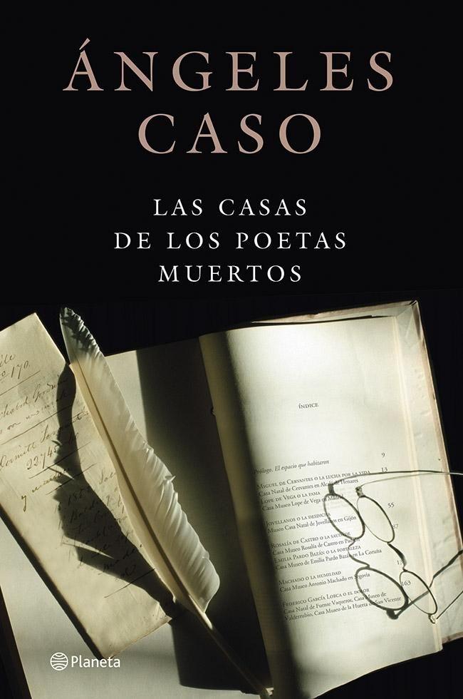 """Ángeles Caso: """"Las casas de los poetas muertos"""" 2013.."""