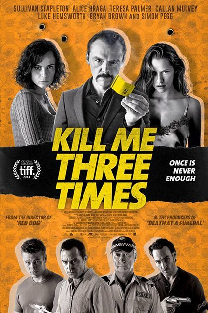 Kill Me Three Times (2014)A professional hit man (Simon Pegg) is embroiled in three neo-noir stories of murder, revenge, and blackmail. Available August 6 #refinery29 http://www.refinery29.com/2015/07/89917/netflix-august-new-releases#slide-39
