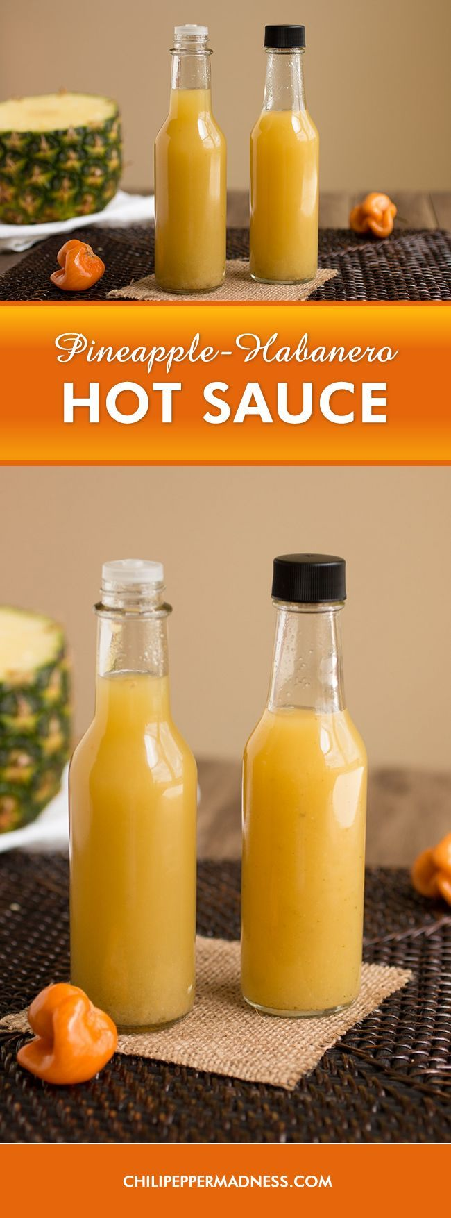 Pineapple-Habanero Hot Sauce – Homemade hot sauce made with spicy habanero peppers, sweet pineapple and cilantro. Perfect for dashing over meals or spicing up your favorite cocktails. We like it for our Bloody Marys.  We have a video of this recipe on the site as well. Stop on by!