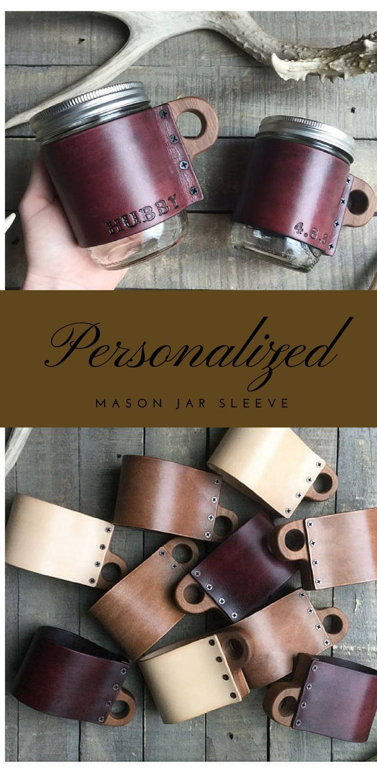 Personalizable Leather Mason Jar Sleeves with Hard Wood Handles, Rustic, Personalized Gifts for Him, Gifts for Her, #rustic #masonjars #giftideas #affiliate