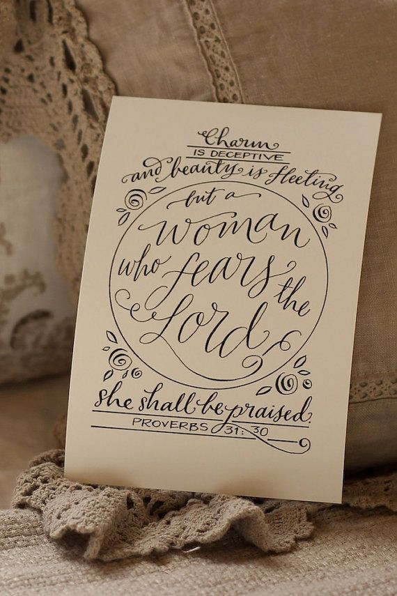 Proverbs 31:30 - Hand-Lettered Scripture Print - Bella Scriptura Collection from Paperglaze Calligraphy