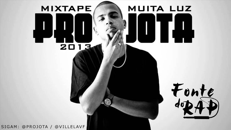 Projota - Mixtape Muita Luz [CD COMPLETO] (LINK P/ DOWNLOAD) HD