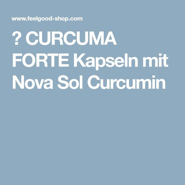 ★ CURCUMA FORTE Kapseln mit Nova Sol Curcumin