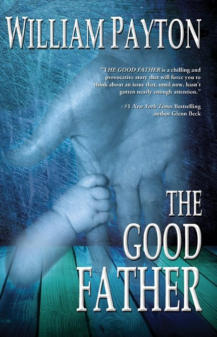 """""""The Good Father is a chilling and provocative story that will force you to think about an issue that, until now, hasn't gotten nearly enough attention."""" - #1 New York Times Bestselling author review by Glenn Beck"""