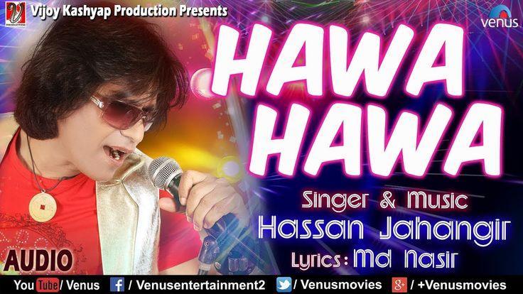 awesome Hawa Hawa Full Song   Hassan Jahangir   90's Bollywood Romantic Songs    Superhit Hindi Songs