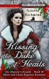 Kissing the Duke of Hearts: Sweet and Clean Regency Romance (His Majesty's Hounds Book 10) by Arietta Richmond (Author) #Kindle US #NewRelease #Religion #Spirituality #eBook #ad