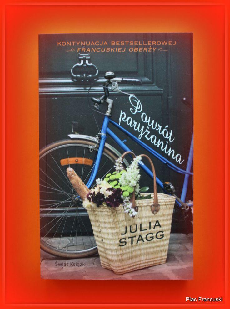 """Książka dla Ciebie i na prezent - """"Powrót Paryżanina"""" w księgarni PLAC FRANCUSKI. Kolejna błyskotliwa powieść Julii Straag, po Francuskiej oberży, w której poznasz perypetie - nie tylko miłosne - mieszkańców Fogas. Idealna lektura na wakacje, dla amatorów """"Czekolady""""."""