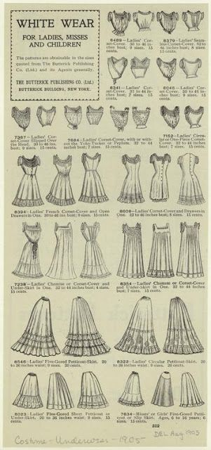 1905 Macy's White Wear for Ladies, Misses and Children: Corset covers, ladies french corset-cover and open drawers in one, ladies chemise or corset-cover and underskirt in one, ladies circular petticoat-skirt ...