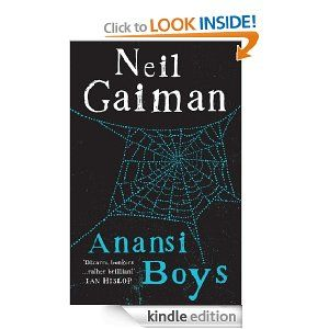 Anansi Boys [Kindle Edition]  Neil Gaiman (Author)