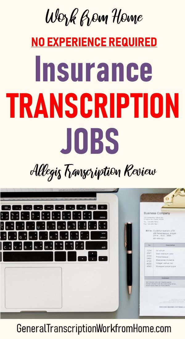 Insurance Transcription Jobs With Allegis In 2020 With Images