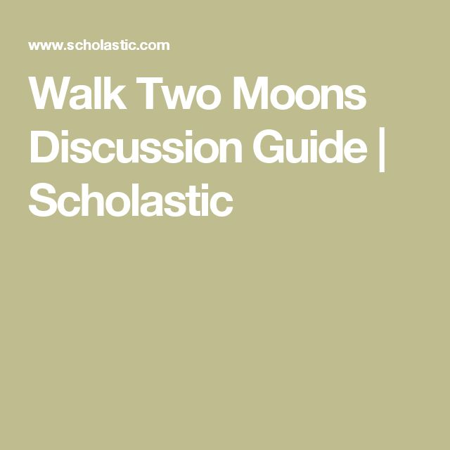 Walk Two Moons Discussion Guide | Scholastic
