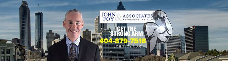 Call John Foy in Atlanta Georgia when legal help is needed. They specialize in personal injury and car accident cases.  https://www.johnfoy.com/ #personalinjurylawyeratlanta #caraccidentattorneyatlanta #legalfirminatlanta #johnfoyattorneys #bestinjurylawyerinatlanta
