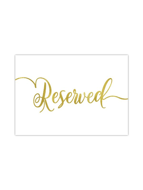 Our foil printed wedding reserved sign is perfect to reserve seats or tables for your wedding. It's printed with gold, rose gold or silver foil on your choice of premium thick cardstock paper. This si