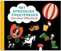 Caroline Ellerbeck Het sprookjes prentenboek