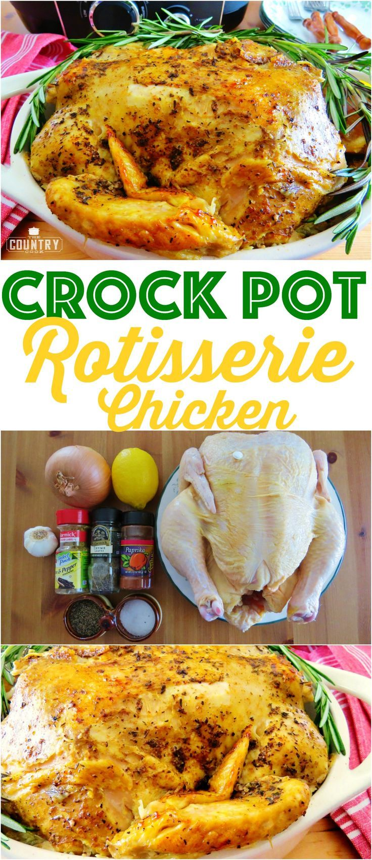 Crock Pot Whole Rotisserie Chicken recipe from The Country Cook