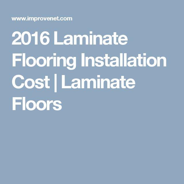 2016 Laminate Flooring Installation Cost | Laminate Floors