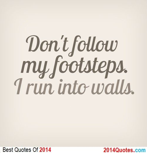 discounted running footsteps  Lol Sayings   into    I run my uk Cute Chairs Me  About walls  and shoes Don     t follow