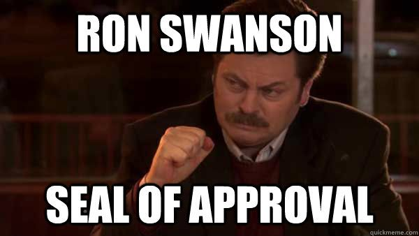 Ron Swanson Seal of Approval