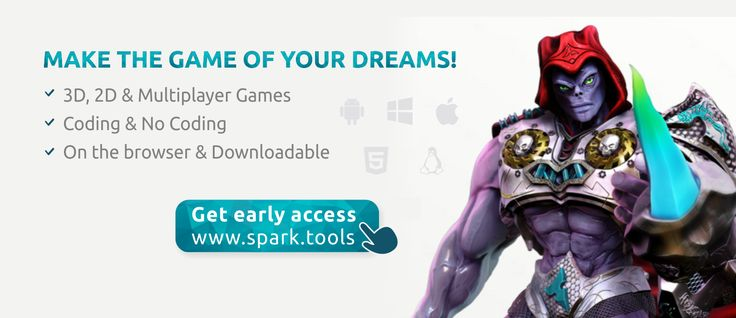 Make the game of your dreams!  You can make any game YOU want, from a 2D to a 3D to a multiplayer, with or without coding.  Get your free beta key at www.spark.tools