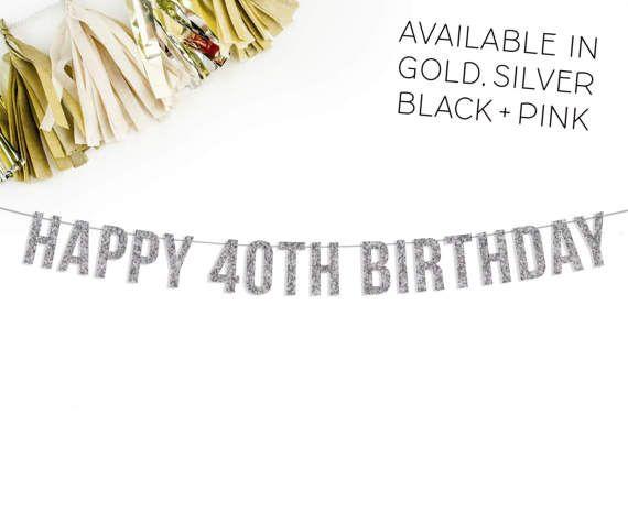 Gelukkige 40e verjaardag Glitter Banner  40e verjaardag decor
