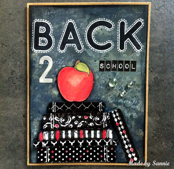 Made by Sannie: Back 2 school card