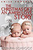 The Christmas Gift An Amish Love Story by Hannah  Schrock (Author) #Kindle US #NewRelease #Religion #Spirituality #eBook #ad