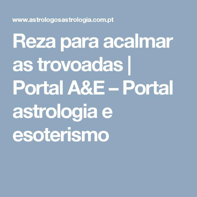 Reza para acalmar as trovoadas | Portal A&E – Portal astrologia e esoterismo