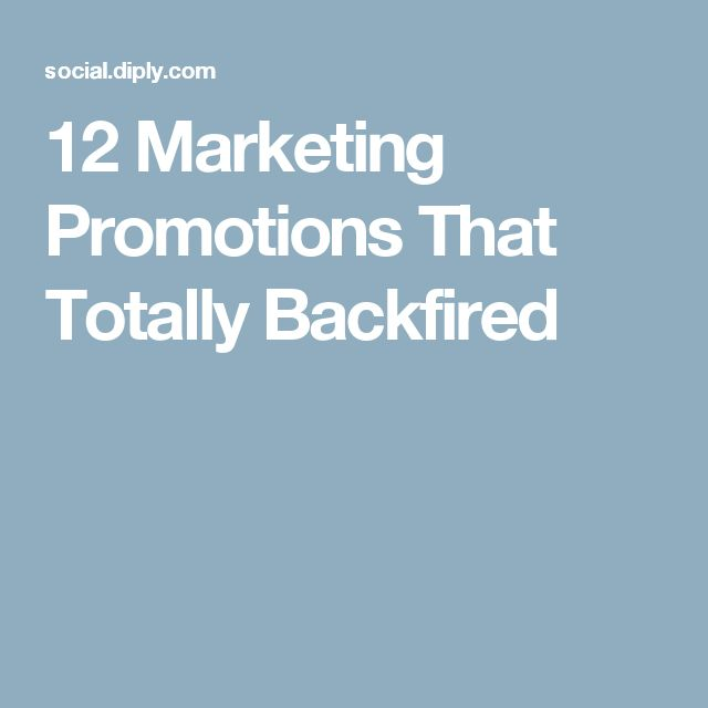 12 Marketing Promotions That Totally Backfired