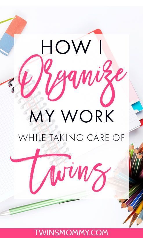 How to Organize Your Work When Taking Care of Twins - do you work from home with little ones? I do but I also have to take care of the house. Here's how I organize my day to maximize my work!