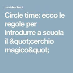 """Circle time: ecco le regole per introdurre a scuola il """"cerchio magico"""""""