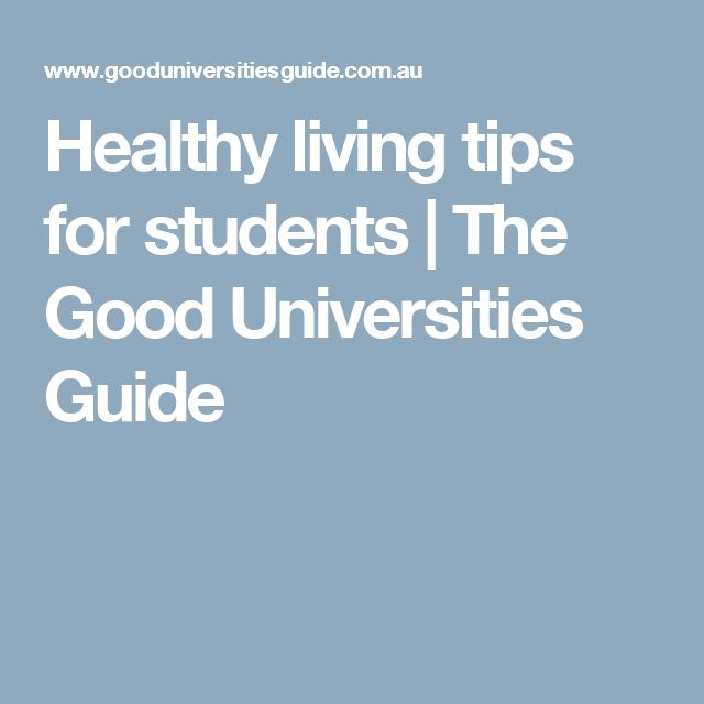 Healthy living tips for students | The Good Universities Guide